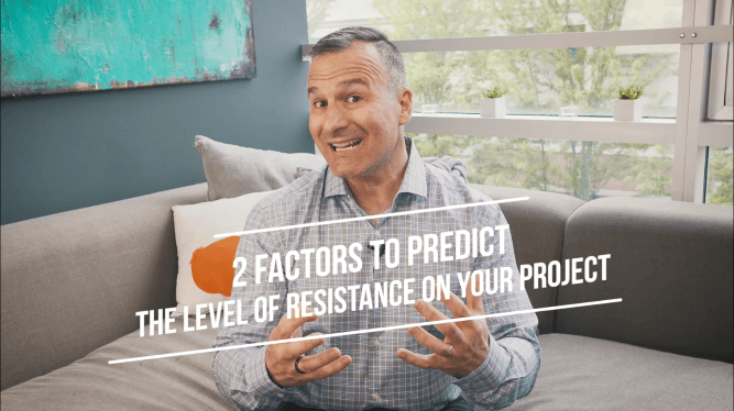 Supercharging Change: Predicting resistance with two simple questions