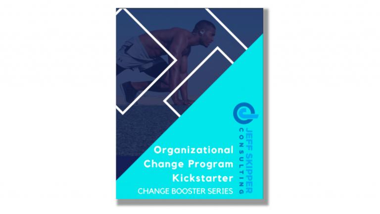 The Organizational Change Program Kickstarter