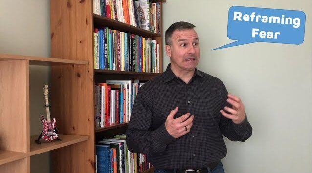 Supercharging Change: Reframing Fear